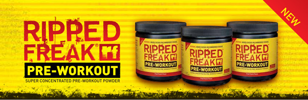 New RIPPED FREAK PRE-WORKOUT: Super Concentrated Pre-Workout Powder